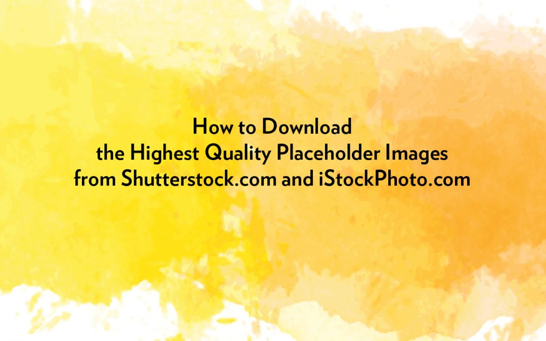 How to Download the Best Quality Placeholder Images