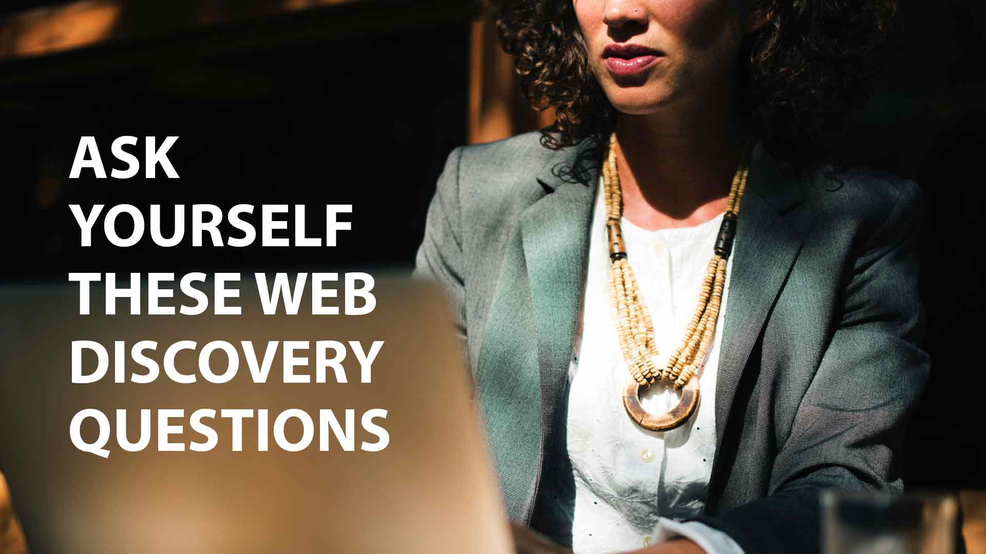 ask-yourself-these-web-discovery-questions